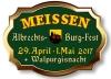 9. Albrechts-Burg-Fest vom 29. April bis 1. Mai auf der Albrechtsburg in Meißen